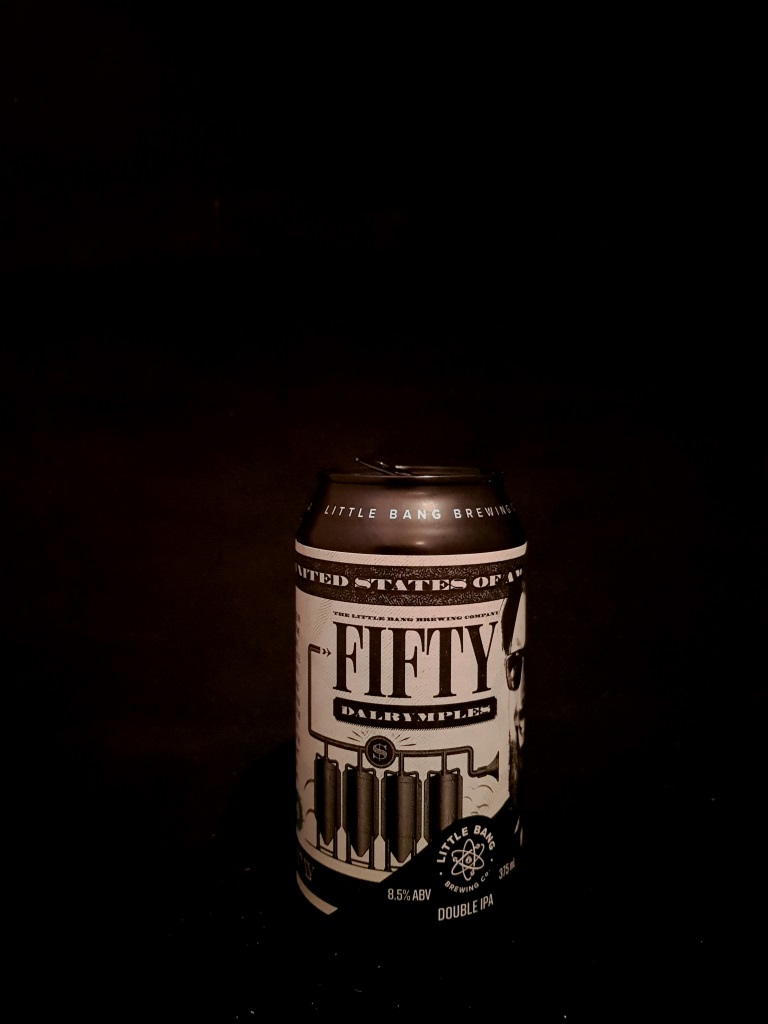 Fifty Dalrymples, Little Bang Brewing.jpg